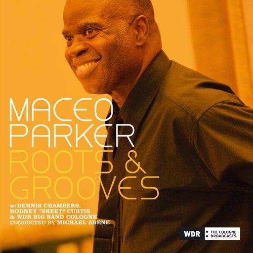 Roots & Grooves de Maceo Parker