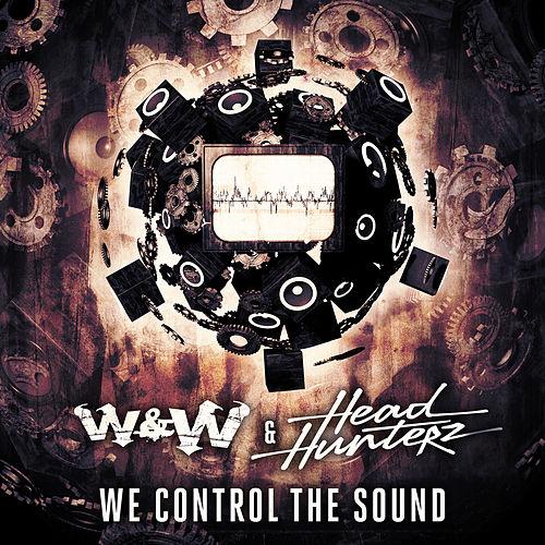 We Control The Sound de W&W