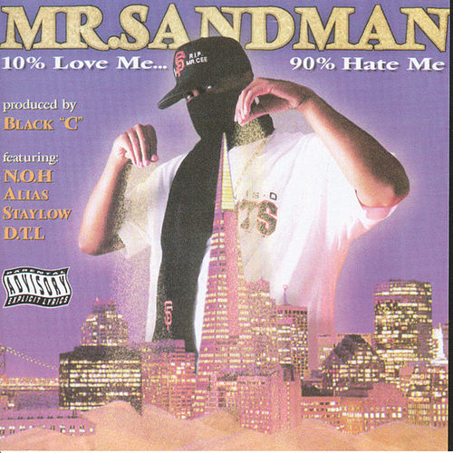 10% Love Me 90% Hate Me (EP) by Mr. Sandman