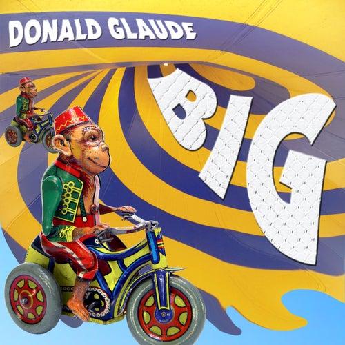 Donald Glaude - BIG de Donald Glaude