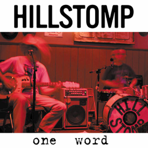One Word by Hillstomp
