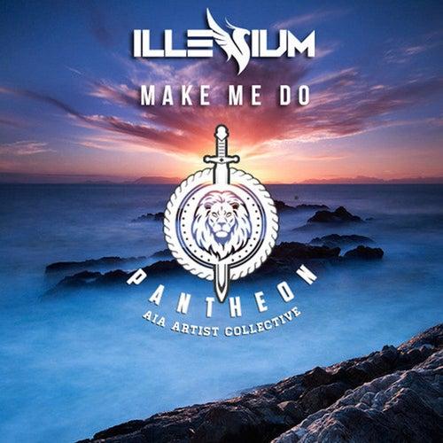 Make Me Do - Single de ILLENIUM