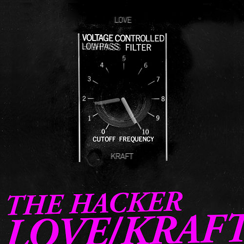 The Hacker - Love/Kraft (Complete Edition) de The Hacker