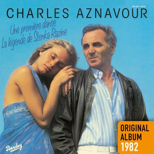 Une première danse - Original album 1982 de Charles Aznavour