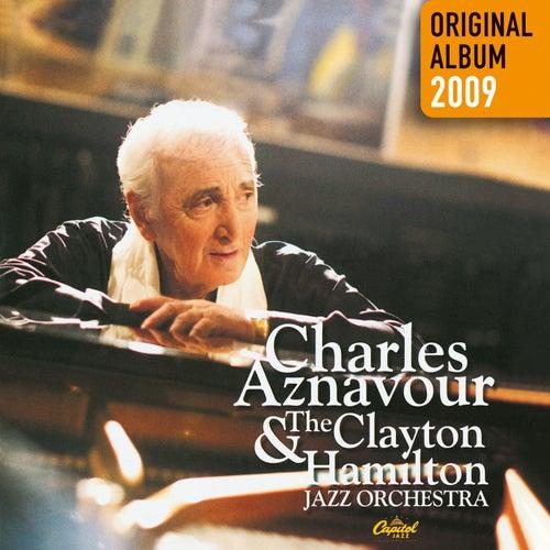 Charles Aznavour & The Clayton-Hamilton Jazz Orchestra - Original album 2009 de Charles Aznavour