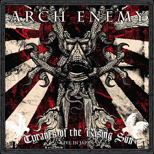 Tyrants of the Rising Sun - Live in Japan von Arch Enemy