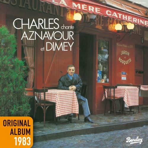 Charles chante Aznavour & Dimey - Original album 1983 de Charles Aznavour