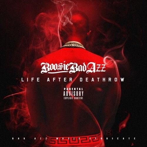 Life After Deathrow by Boosie Badazz