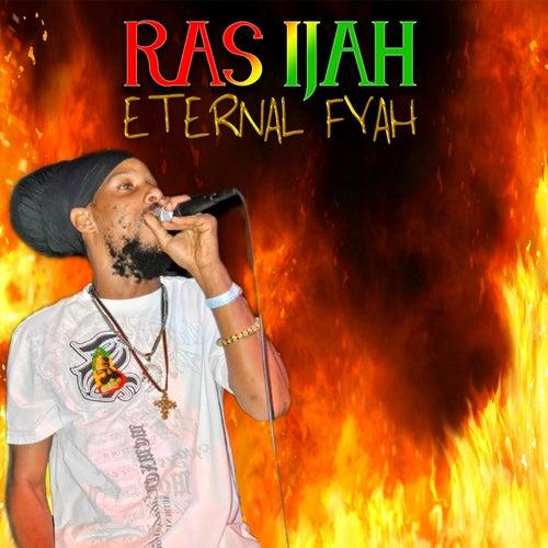 Eternal Fyah by Ras-Ijah