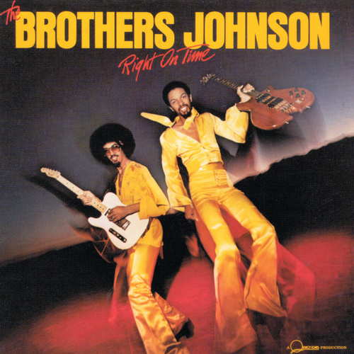 Right On Time by The Brothers Johnson