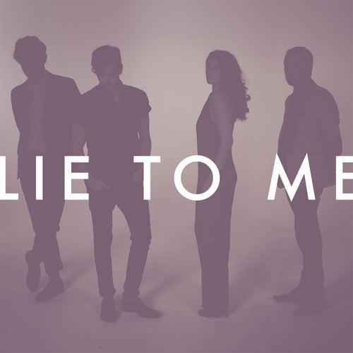 Lie To Me de Milo Greene