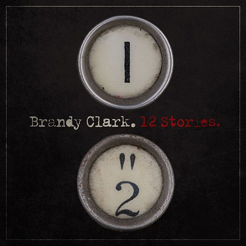 12 Stories by Brandy Clark