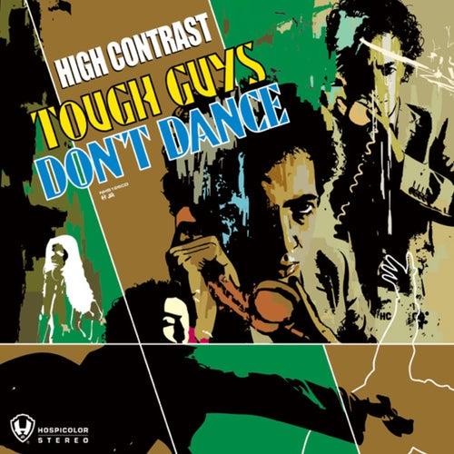 Tough Guys Don't Dance de High Contrast