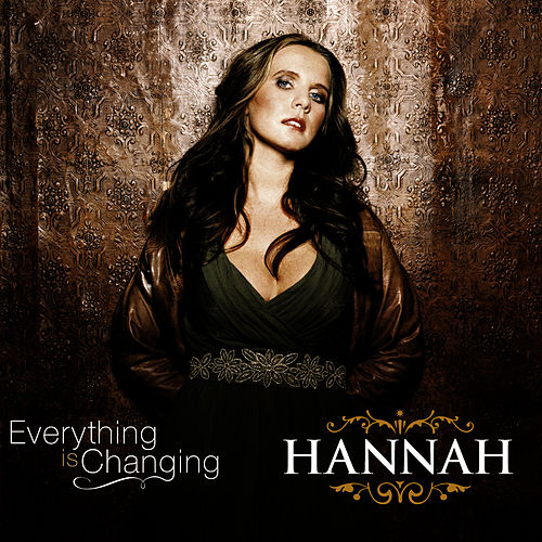 Everything Is Changing by Hannah
