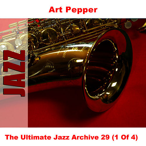The Ultimate Jazz Archive 29 (1 Of 4) de Art Pepper