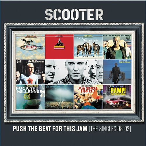 Push The Beat For This Jam [The Second Chapter] von Scooter
