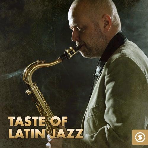 Taste Of Latin Jazz by Various Artists