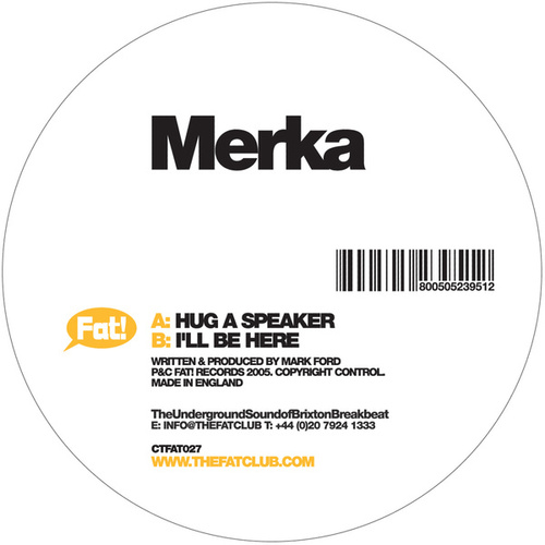 Hug A Speaker / I'll Be There by Merka