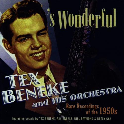 's Wonderful by Tex Beneke
