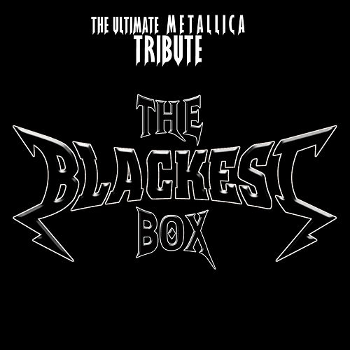 The Blackest Box - The Ultimate Metallica Tribute von Various Artists