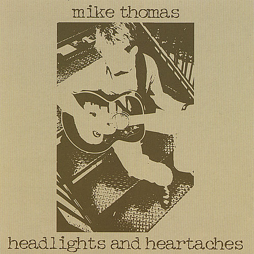 Headlights and Heartaches von Mike Thomas
