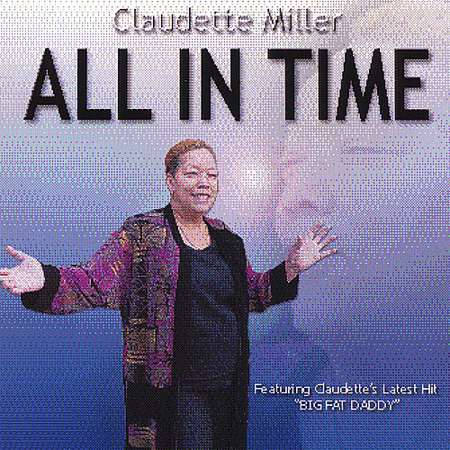 All in Time by Claudette Miller