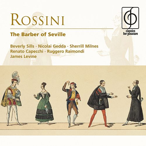 Rossini: The Barber of Seville - Comic opera in two acts de Gioachino Rossini