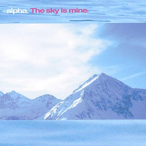 The Sky Is Mine von Alpha