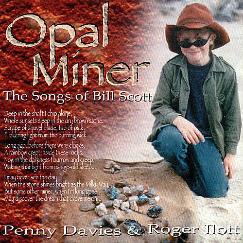 Opal Miner - the Songs of Bill Scott de Penny Davies