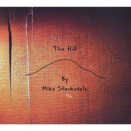 The Hill by Mike Stocksdale