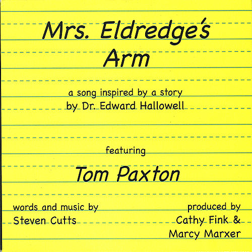 Mrs. Eldredge's Arm by Tom Paxton