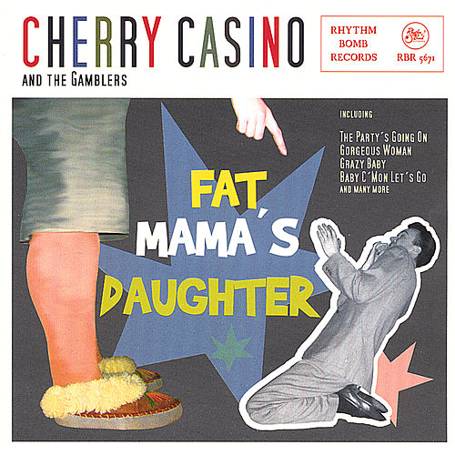 Fat Mamas Daughter von Cherry Casino and the Gamblers