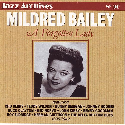 A Forgotten Lady (1935-1942) by Mildred Bailey