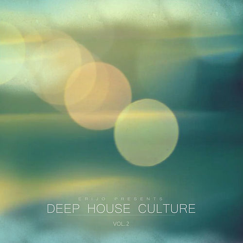 Deep House Culture, Vol. 2 von Various Artists