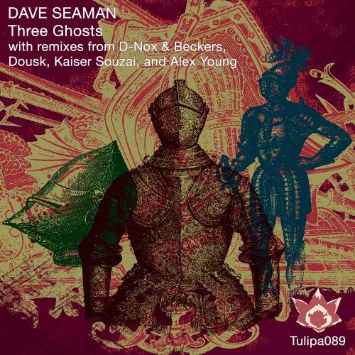 Three Ghosts - Single von Dave Seaman