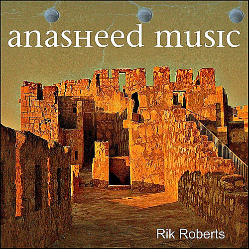 Anasheed Music by Rik Roberts