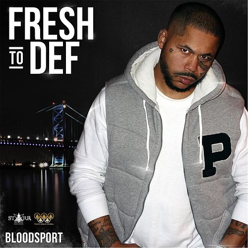 Fresh to Def de Blood Sport