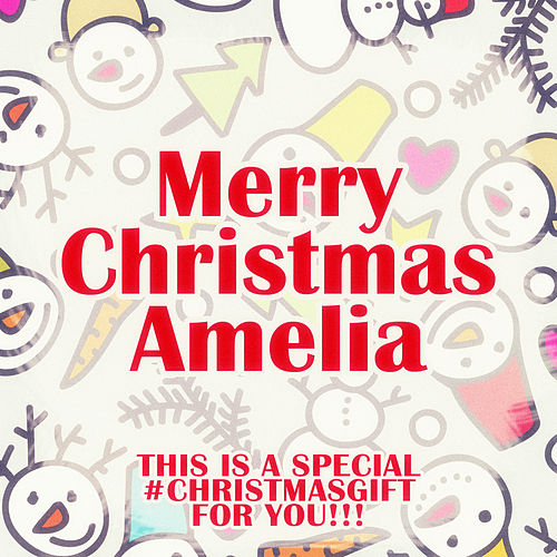 Merry Christmas Amelia - A Special #christmasgift for You de Various Artists