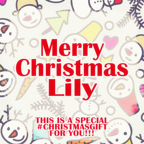Merry Christmas Lily - A Special #christmasgift for You de Various Artists