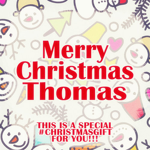 Merry Christmas Thomas - A Special #christmasgift for You de Various Artists