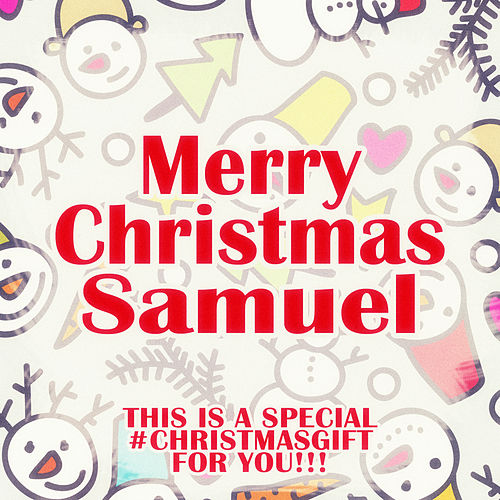 Merry Christmas Samuel - A Special #christmasgift for You de Various Artists