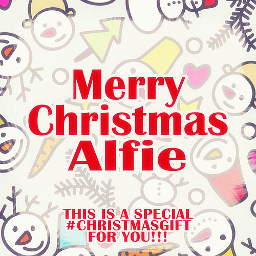 Merry Christmas Alfie - A Special #christmasgift for You de Various Artists