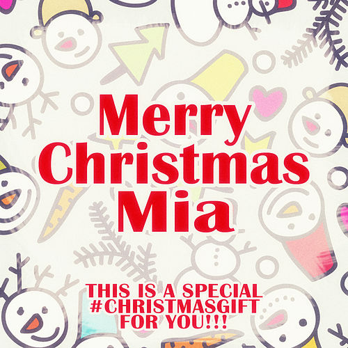 Merry Christmas Mia - A Special #christmasgift for You de Various Artists