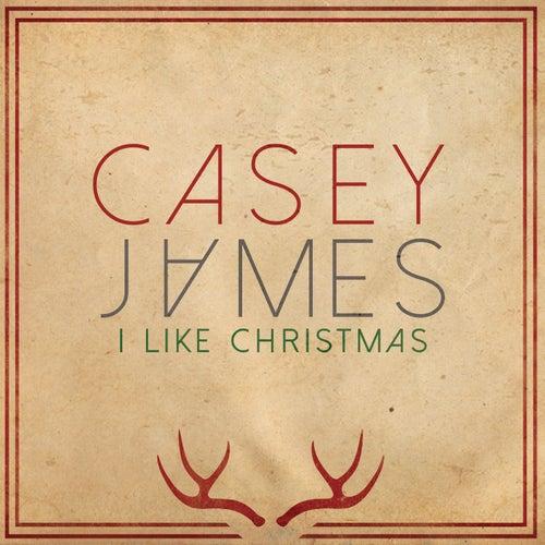 I Like Christmas von Casey James