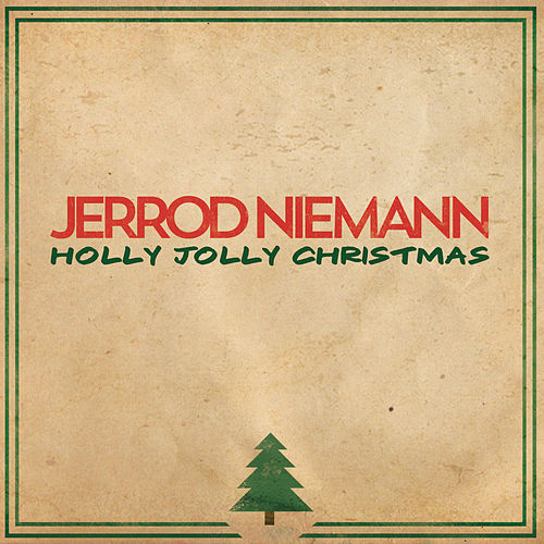 Holly Jolly Christmas von Jerrod Niemann