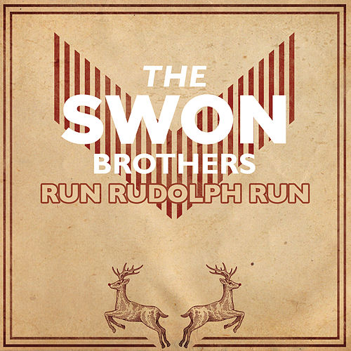 Run Rudolph Run von The Swon Brothers