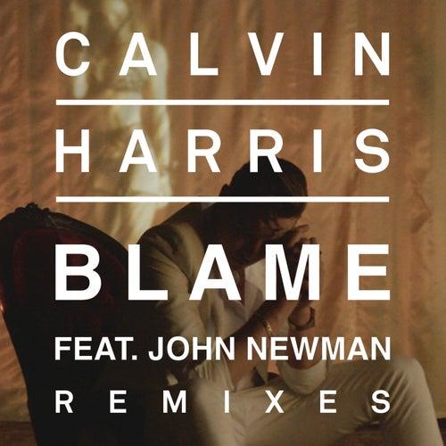 Blame (Remixes) by Calvin Harris