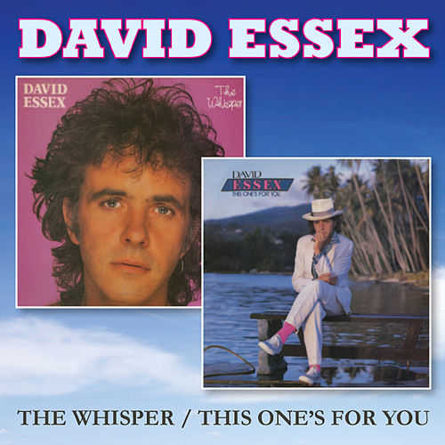 The Whisper / This One's for You de David Essex