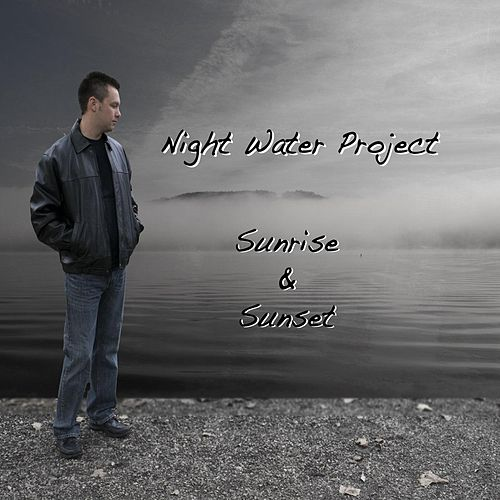Sunrise and Sunset by Night Water Project