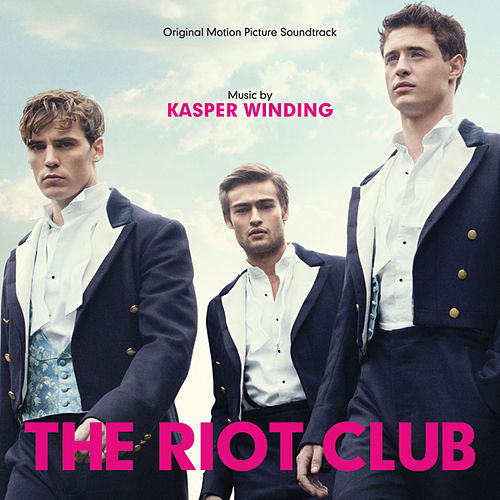 The Riot Club by Kasper Winding